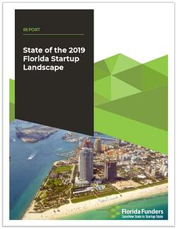 Download your copy of State of the 2019 FL Startup Landscape Report